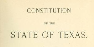 September 7 Meeting – A Primer on the Texas Constitution ...